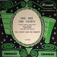 Cover Bill Haley And His Comets - Dim, Dim The Lights (I Want Some Atmosphere)