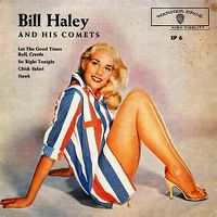 Cover Bill Haley And His Comets - Let The Good Times Roll, Creole