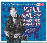 Cover Bill Haley And His Comets - Rock'n'Roll Legends Collection