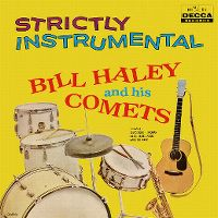 Cover Bill Haley And His Comets - Strictly Instrumental