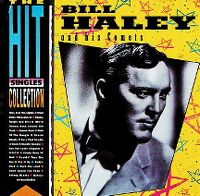 Cover Bill Haley And His Comets - The Hit Singles Collection