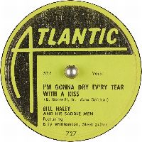 Cover Bill Haley And His Saddle Men feat. Billy Williamson - I'm Gonna Dry Ev'ry Tear With A Kiss