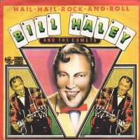 Cover Bill Haley & The Comets - Hail, Hail Rock And Roll