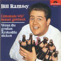 Cover Bill Ramsey - Limonade wär' besser gewesen