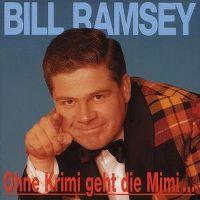 Cover Bill Ramsey - Ohne Krimi geht die Mimi...