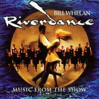 Cover Bill Whelan - Riverdance - Music From The Show