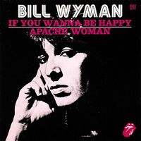 Cover Bill Wyman - If You Wanna Be Happy