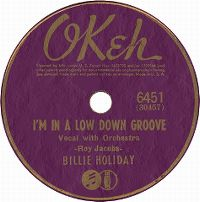 Cover Billie Holiday - I'm In A Low-Down Groove Mood