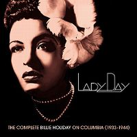 Cover Billie Holiday - Lady Day - The Complete Billie Holiday on Columbia