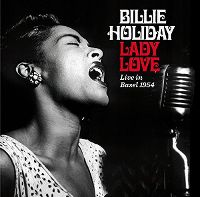 Cover Billie Holiday - Lady Love - Live In Basel 1954
