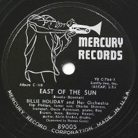 Cover Billie Holiday And Her Orchestra - East Of The Sun (West Of The Moon)