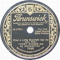Cover Billie Holiday with Teddy Wilson & His Orchestra - What A Little Moonlight Can Do
