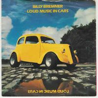 Cover Billy Bremner - Loud Music In Cars