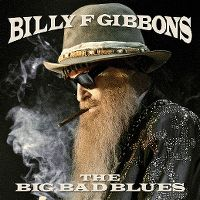 Cover Billy F Gibbons - The Big Bad Blues
