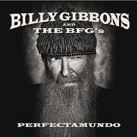 Cover Billy Gibbons And The BFG's - Perfectamundo