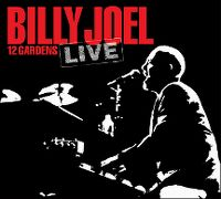Cover Billy Joel - 12 Gardens Live