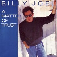 Cover Billy Joel - A Matter Of Trust