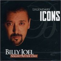 Cover Billy Joel - Legendary Icons - Night After Day