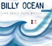 Cover Billy Ocean - Love Really Hurts Without You '94