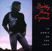 Cover Billy Ray Cyrus - It Won't Be The Last