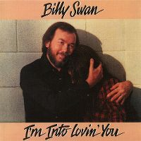 Cover Billy Swan - I'm Into Lovin' You