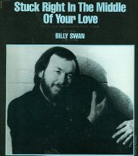 Cover Billy Swan - Stuck Right In The Middle Of Your Love