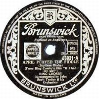 Cover Bing Crosby - April Played The Fiddle