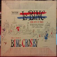 Cover Bing Crosby - Le Bing: Song Hits Of Paris