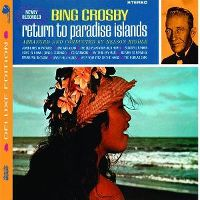 Cover Bing Crosby - Return To Paradise Island