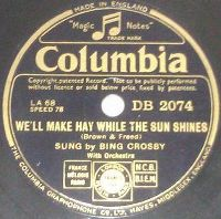 Cover Bing Crosby - We'll Make Hay While The Sun Shines