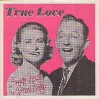 Cover Bing Crosby And Grace Kelly - True Love