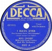Cover Bing Crosby With John Scott Trotter And His Orchestra - I Have Eyes