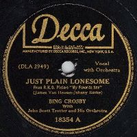 Cover Bing Crosby With John Scott Trotter And His Orchestra - Just Plain Lonesome