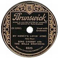 Cover Bing Crosby with The Mills Brothers - My Honey's Lovin' Arms