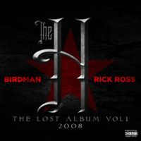 Cover Birdman / Rick Ross - The Lost Album Vol. 1 - 2008