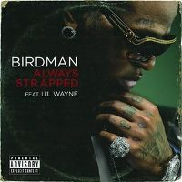 Cover Birdman feat. Lil Wayne - Always Strapped