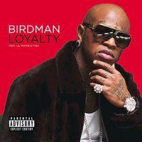Cover Birdman feat. Lil Wayne & Tyga - Loyalty