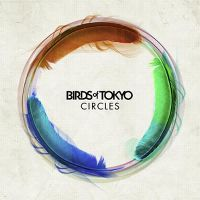 Cover Birds Of Tokyo - Circles