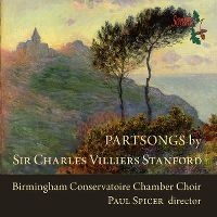 Cover Birmingham Conservatoire Chamber Choir / Paul Spicer - Partsongs By Sir Charles Villiers Stanford
