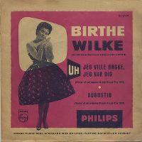 Cover Birthe Wilke - Uh, jeg ville ønske jeg var dig