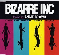 Cover Bizarre Inc feat. Angie Brown - I'm Gonna Get You
