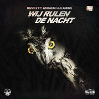Cover Bizzey feat. Ashafar & Ramiks - Wij Rulen de nacht