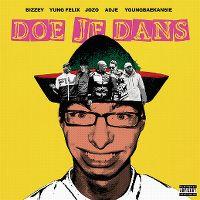 Cover Bizzey feat. Yung Felix, Jozo, Adje & YOUNGBAEKANSIE - Doe je dans