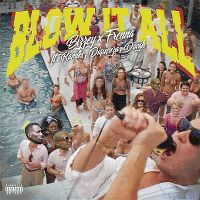 Cover Bizzey & Frenna feat. Ramiks, Diquenza & Dovgh - Blow It All