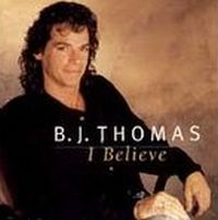 Cover B.J. Thomas - I Believe