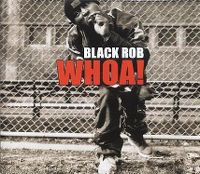 Cover Black Rob - Whoa