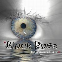 Cover Black Rose - Reflections Of Life
