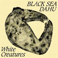 Cover Black Sea Dahu - White Creatures