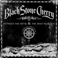 Cover Black Stone Cherry - Between The Devil & The Deep Blue Sea