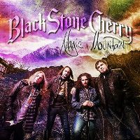 Cover Black Stone Cherry - Magic Mountain